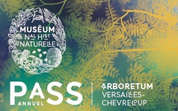 Pass annuel de l'Arboretum de Chèvreloup